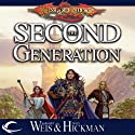 The Second Generation (       UNABRIDGED) by Margaret Weis, Tracy Hickman Narrated by Gabra Zackman