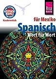 Kauderwelsch, Spanisch für Mexiko Wort für Wort