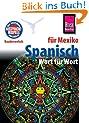Kauderwelsch, Spanisch f�r Mexiko Wort f�r Wort