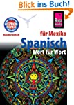 Kauderwelsch, Spanisch f�r Mexiko Wor...