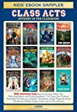 img - for Class Acts Kids' Ebook Sampler book / textbook / text book