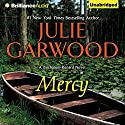 Mercy: Buchanan-Renard, Book 2 Audiobook by Julie Garwood Narrated by Christina Traister