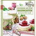 Geschenke aus dem Bauerngarten: Gartengen�sse lecker verpackt