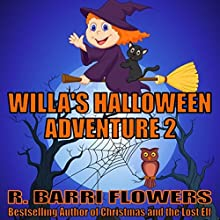 Willa's Halloween Adventure 2 Audiobook by R. Barri Flowers Narrated by Trisha Wiggin-Fausnaugh
