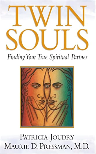 Twin Souls - Finding Your True Spiritual Partner written by Patricia Joundry - Maurie Pressman