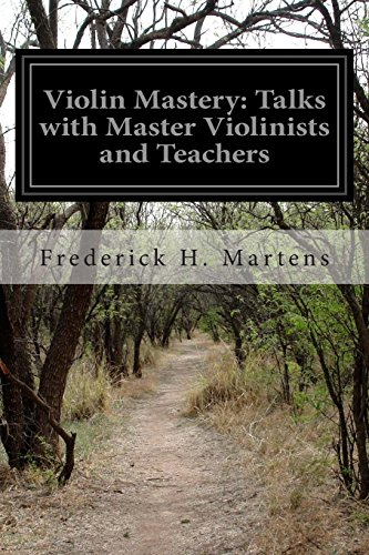 Violin Mastery: Talks with Master Violinists and Teachers