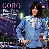 GORO Prize Years, Prize Songs ~五郎と生きた昭和の歌たち~