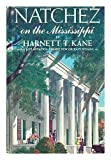 img - for Natchez on the Mississippi book / textbook / text book