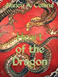 Heart Of The Dragon: An Untold Tale of Elric