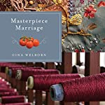 Masterpiece Marriage | Gina Welborn