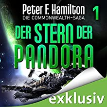 Der Stern der Pandora (Die Commonwealth-Saga 1) Hörbuch von Peter F. Hamilton Gesprochen von: Oliver Siebeck