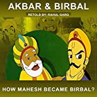 How Mahesh Became Birbal? Hörbuch von Rahul Garg Gesprochen von: Claire Heffron