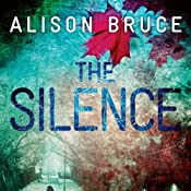 The Silence: DC Goodhew, Book 4 | Alison Bruce