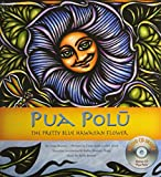 img - for Pua Polu: The Pretty Blue Hawaiian Flower book / textbook / text book