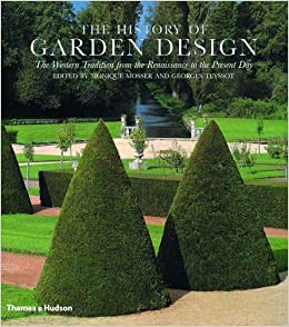 the history of garden design the western tradition from