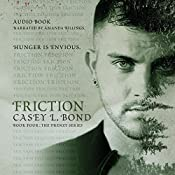 Friction: The Frenzy Series, Book 4 | Casey L. Bond