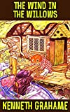 Image of The Wind in the Willows: by Kenneth Grahame (Illustrated and Unabridged)