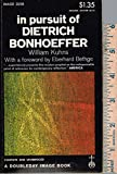img - for In Pursuit of Dietrich Bonhoeffer book / textbook / text book