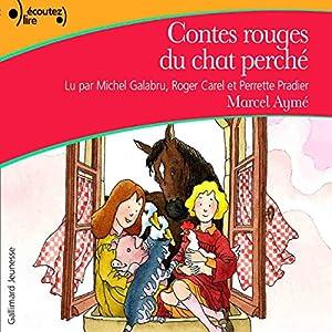 Contes rouges du chat perché | Livre audio