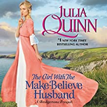 The Girl with the Make-Believe Husband: A Bridgertons Prequel Audiobook by Julia Quinn Narrated by Rosalyn Landor