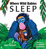 img - for Where Wild Babies Sleep by Purmell, Ann (2003) Hardcover book / textbook / text book
