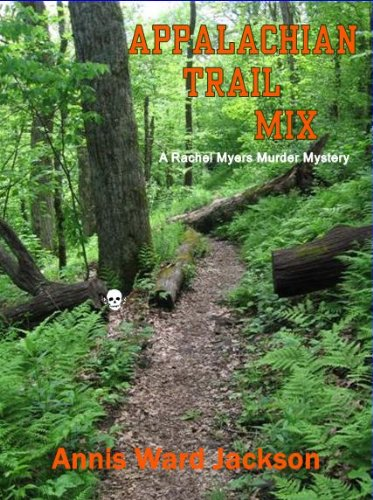 Appalachian Trail Mix (Rachel Myers Murder Mysteries)