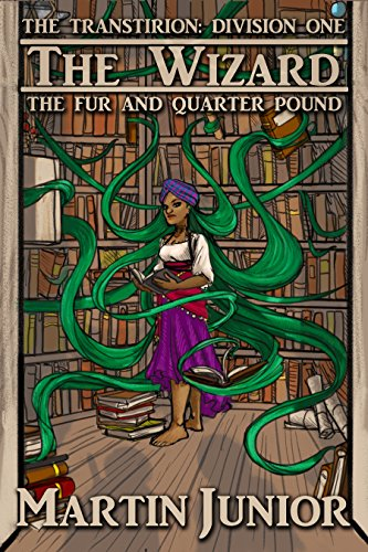 The Wizard: The Fur and Quarter Pound - Chapter 1 by Martin Junior