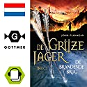 De brandende brug (De Grijze Jager 2) Audiobook by John Flanagan Narrated by Daphne van Tongeren