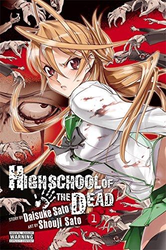 Highschool of the Dead, Vol. 1 (Highschool of the Dead, #1)