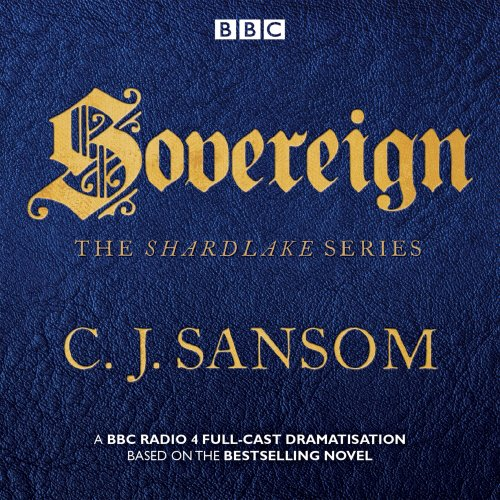 shardlake-sovereign-bbc-radio-4-full-cast-dramas