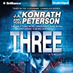 Three: Codename: Chandler, Book 3 (       UNABRIDGED) by J. A. Konrath, Ann Voss Peterson Narrated by Angela Dawe