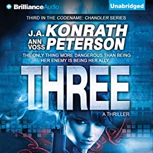 Three: Codename: Chandler, Book 3 | [J. A. Konrath, Ann Voss Peterson]