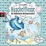 Die blubberbunte Weltmeisterschaft (Kuschelflosse 2) | Nina Müller