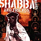 Shabba and Friends