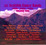 20 Scottish Dance Bands from 50s 60s & 70s Vol.2