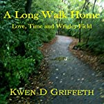 A Long Walk Home: Love, Time and Wrigley Field | Kwen D. Griffeth