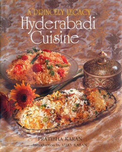 Download princely legacy hyderabadi cuisine pdf by pratibha karan download princely legacy hyderabadi cuisine pdf by pratibha karan pratibha karan forumfinder Images