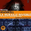 La muraille invisible Audiobook by Henning Mankell Narrated by Marc-Henri Boisse