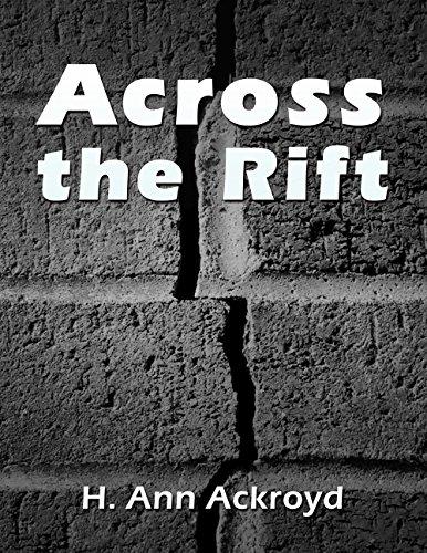 Across the Rift by H.Ann Ackroyd