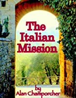 The Italian Mission [Kindle Edition]