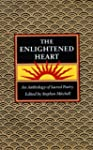 The Enlightened Heart: An Anthology o...