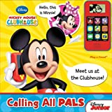 Mickey Mouse Clubhouse: Calling All Pals (Cell Phone and Sound Book)