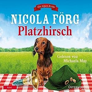 Platzhirsch (Irmi Mangold 5) Audiobook