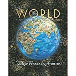 VangoNotes for The World: A History, 1/e | Felipe Fernandez-Armesto