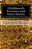 img - for Childhood's Favorites and Fairy Stories book / textbook / text book