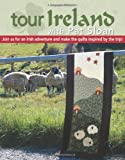 img - for Tour Ireland With Pat Sloan (Leisure Arts #4291) book / textbook / text book
