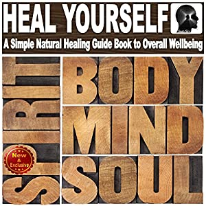 Heal Yourself with Overflowing Health Audiobook