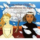 Les amandiers d'Algarve : Conte bilingue français-portugais