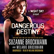 Dangerous Destiny: Night Sky, Prequel | Suzanne Brockmann, Melanie Brockmann