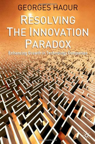 Resolving the Innovation Paradox: Enhancing Growth in Technology Companies